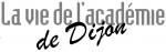 Journal La vie de l'académie de Dijon